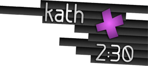 "Videopodcast ""Kath 2:30"""